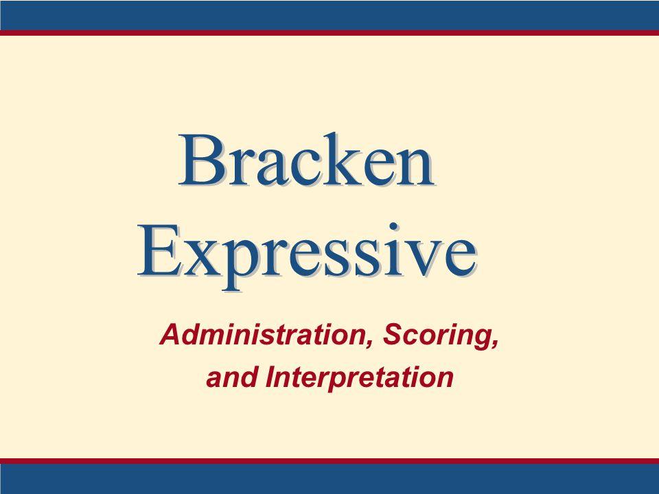 Administration, Scoring, and Interpretation