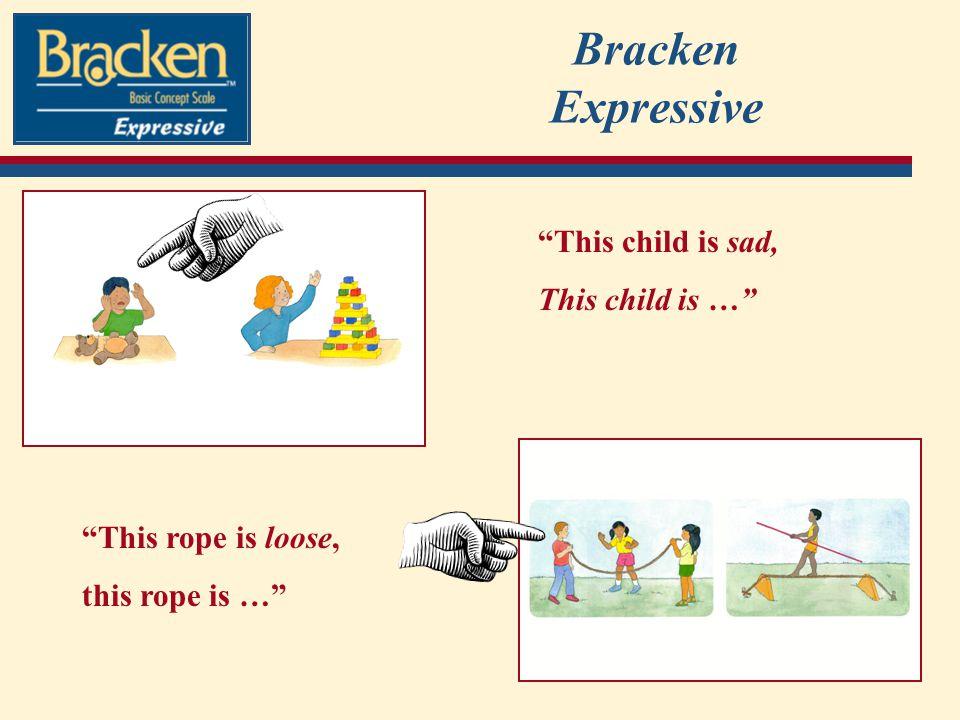 Bracken Expressive This child is sad, This child is …