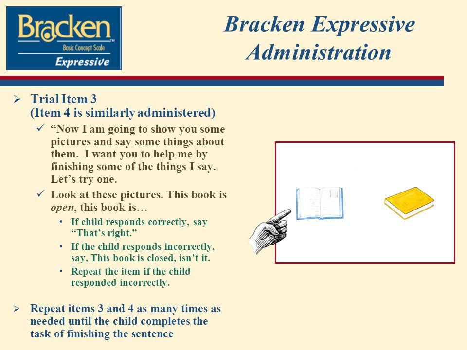 Bracken Expressive Administration