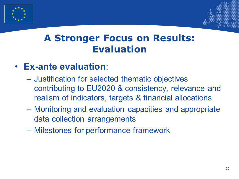 A Stronger Focus on Results: Evaluation