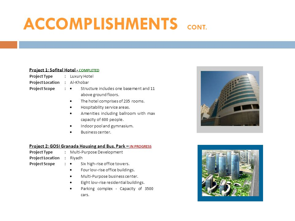 ACCOMPLISHMENTS CONT. Project 1: Sofitel Hotel - COMPLETED