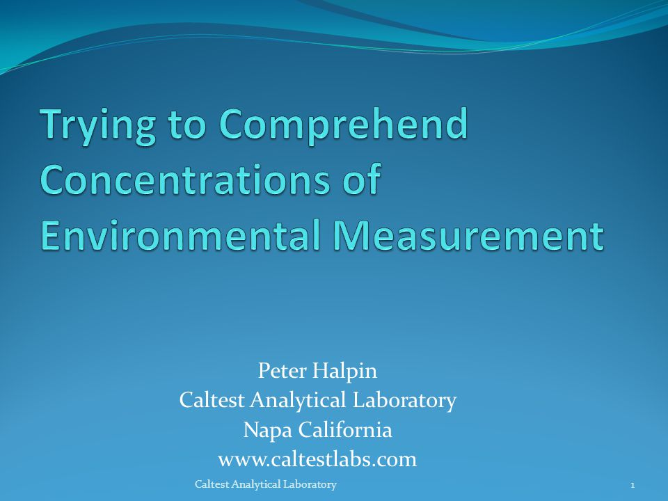 Trying to Comprehend Concentrations of Environmental Measurement
