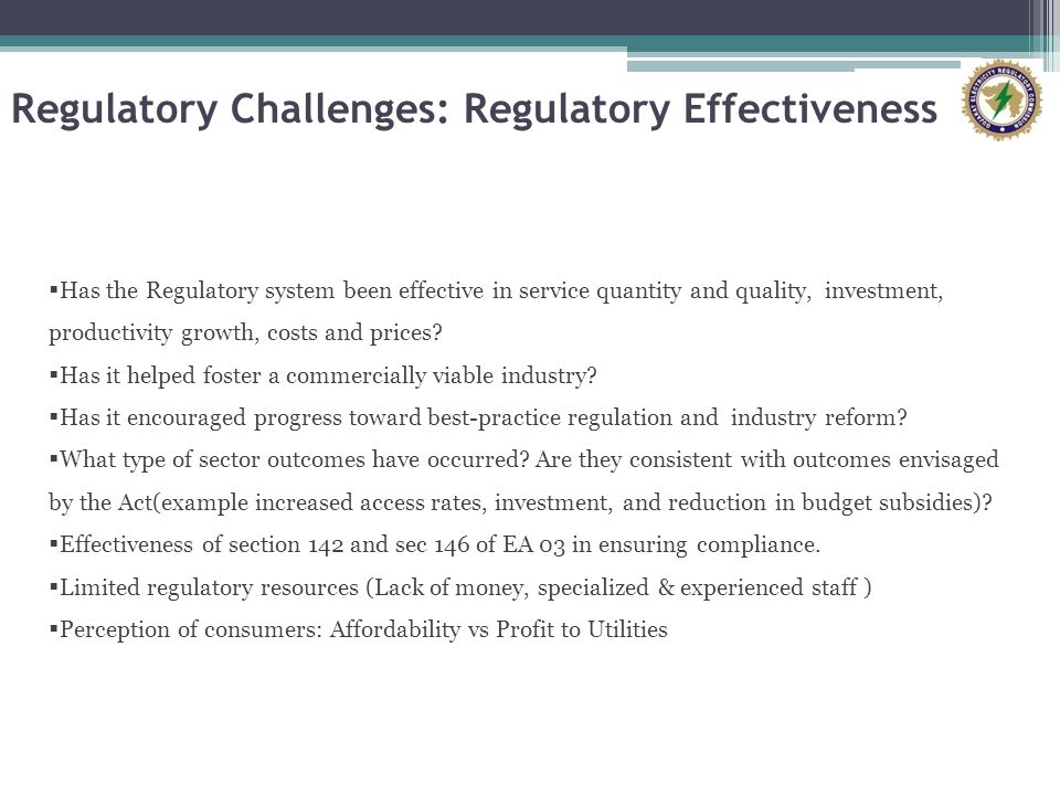 Regulatory Challenges: Regulatory Effectiveness