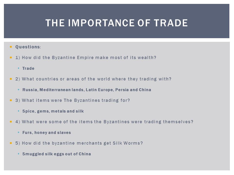 The Importance of Trade