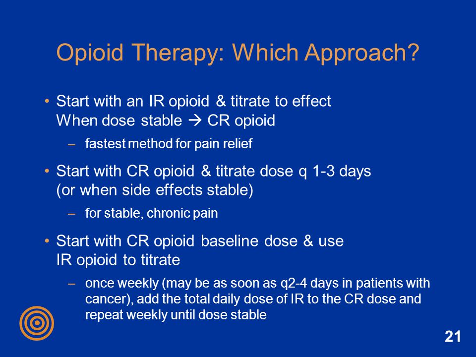 Opioid Therapy: Which Approach