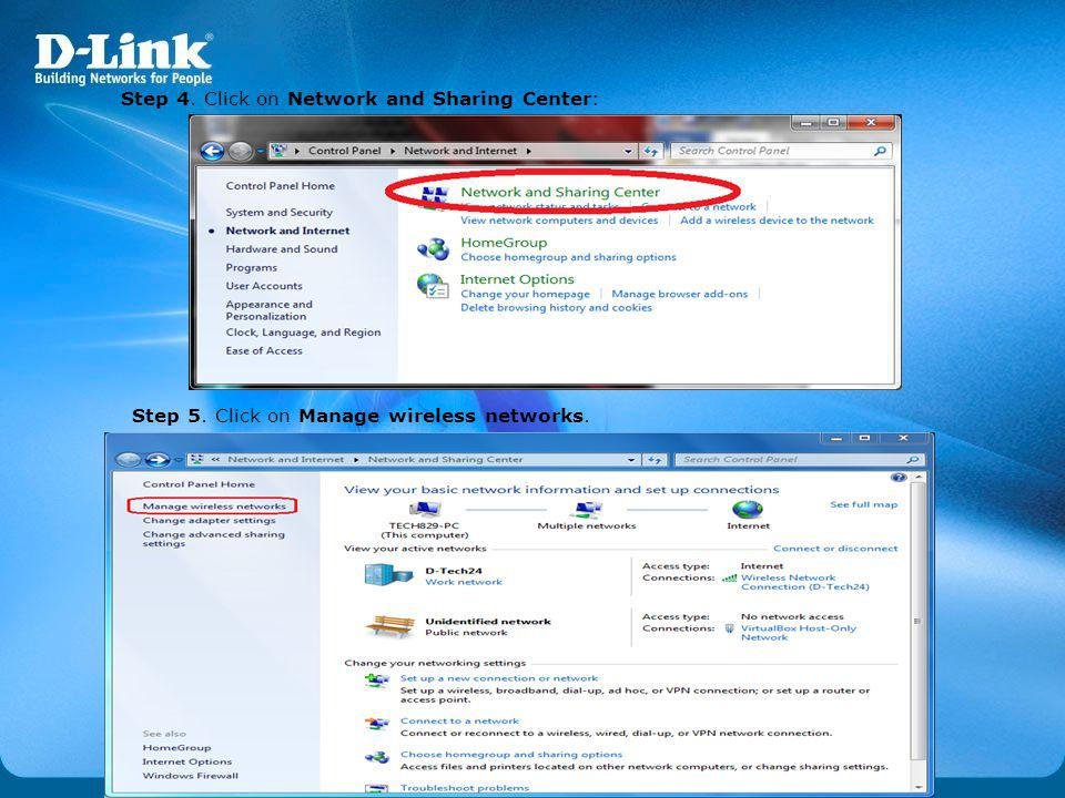 Step 4. Click on Network and Sharing Center: