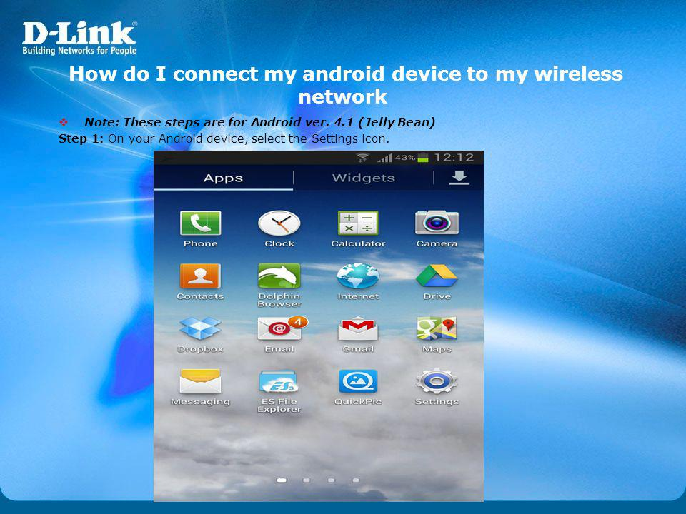 How do I connect my android device to my wireless network