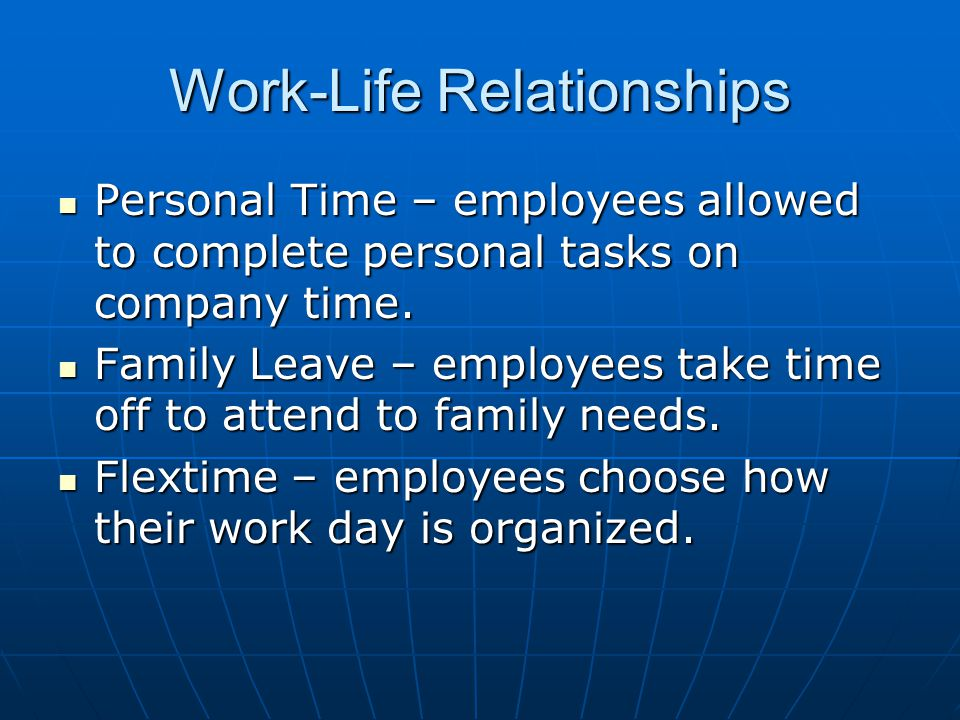 Work-Life Relationships
