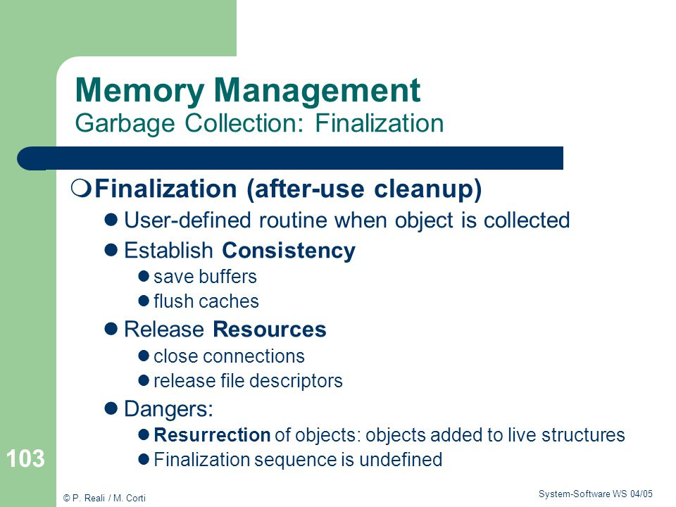 Memory Management Garbage Collection: Finalization