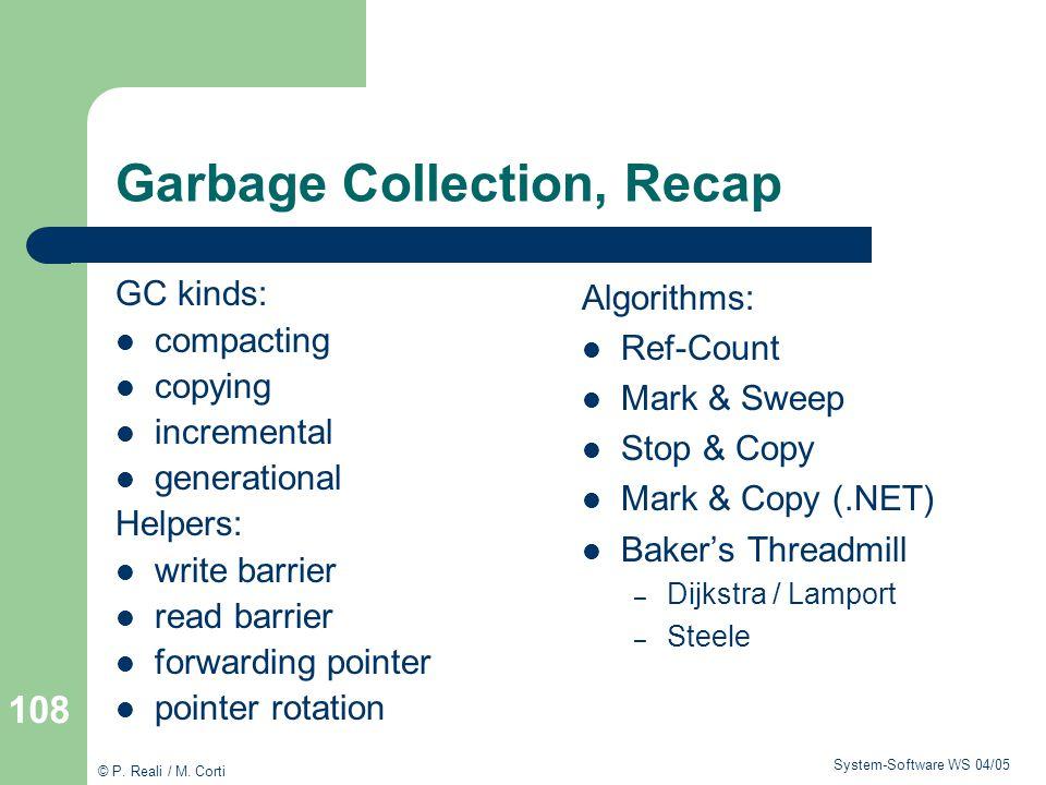 Garbage Collection, Recap
