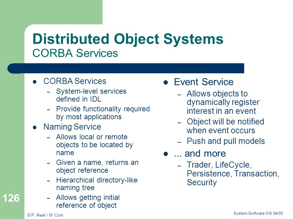 Distributed Object Systems CORBA Services