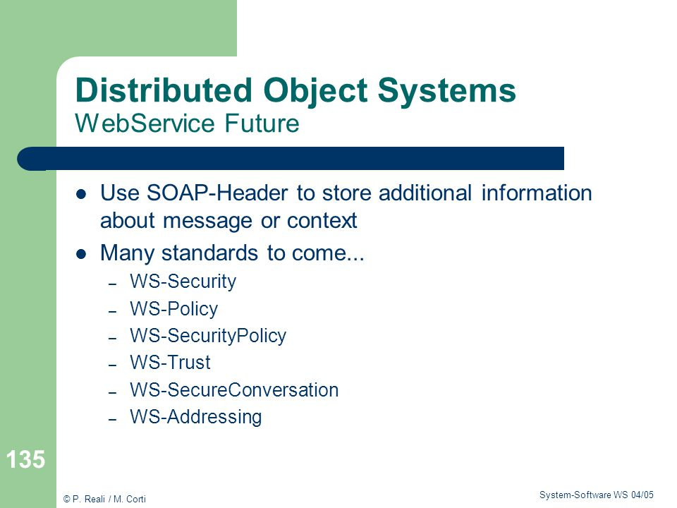 Distributed Object Systems WebService Future
