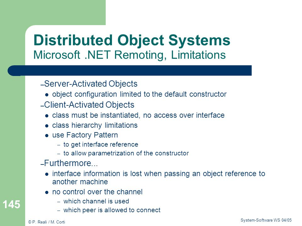 Distributed Object Systems Microsoft .NET Remoting, Limitations