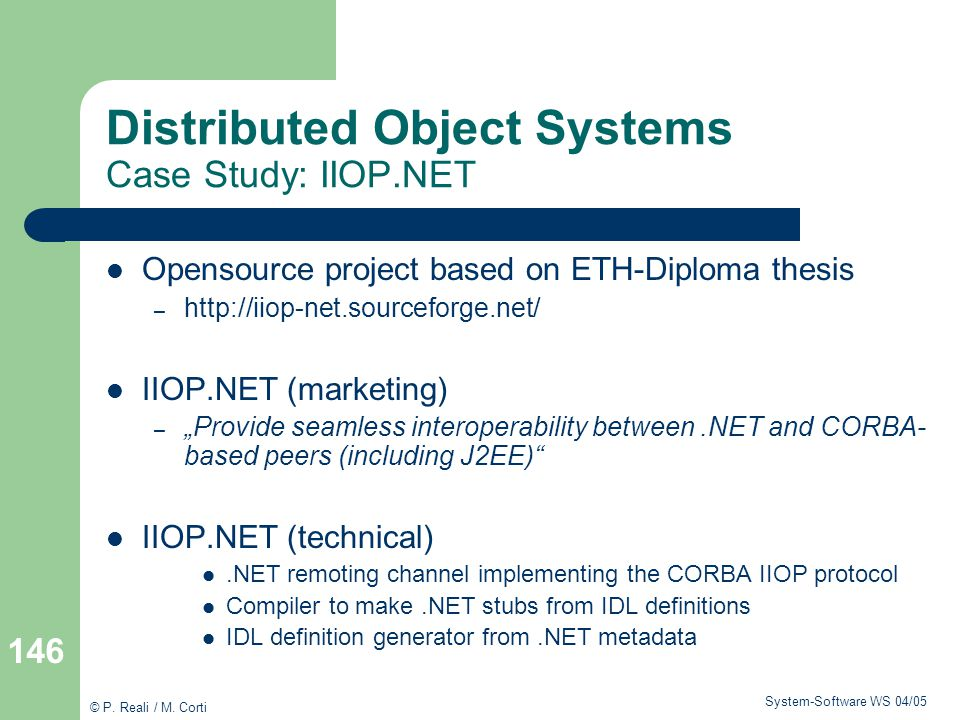 Distributed Object Systems Case Study: IIOP.NET