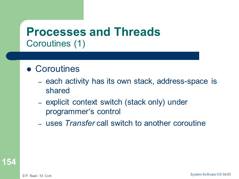 Processes and Threads Coroutines (1)
