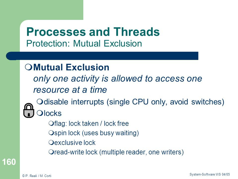 Processes and Threads Protection: Mutual Exclusion