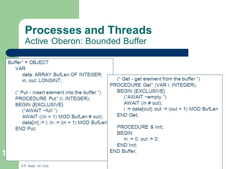 Processes and Threads Active Oberon: Bounded Buffer