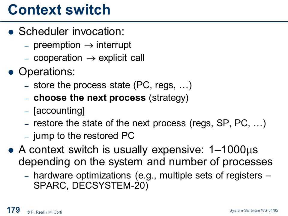 Context switch Scheduler invocation: Operations: