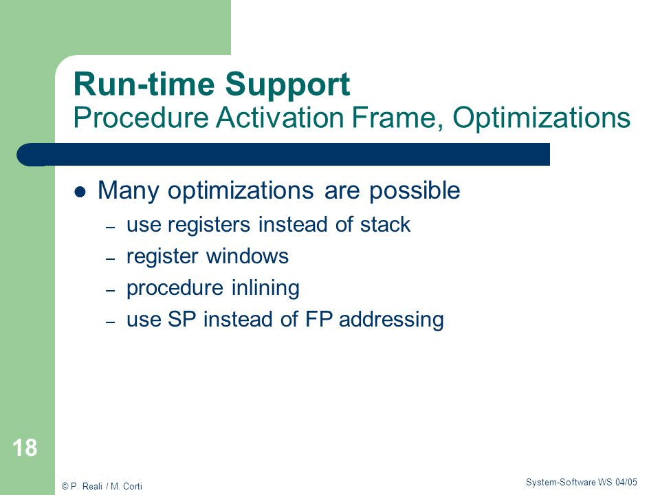 Run-time Support Procedure Activation Frame, Optimizations