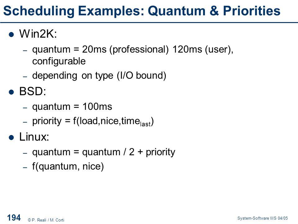 Scheduling Examples: Quantum & Priorities
