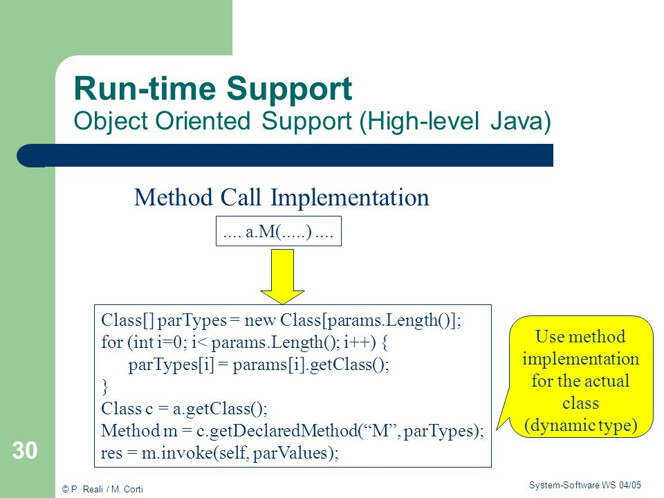 Run-time Support Object Oriented Support (High-level Java)