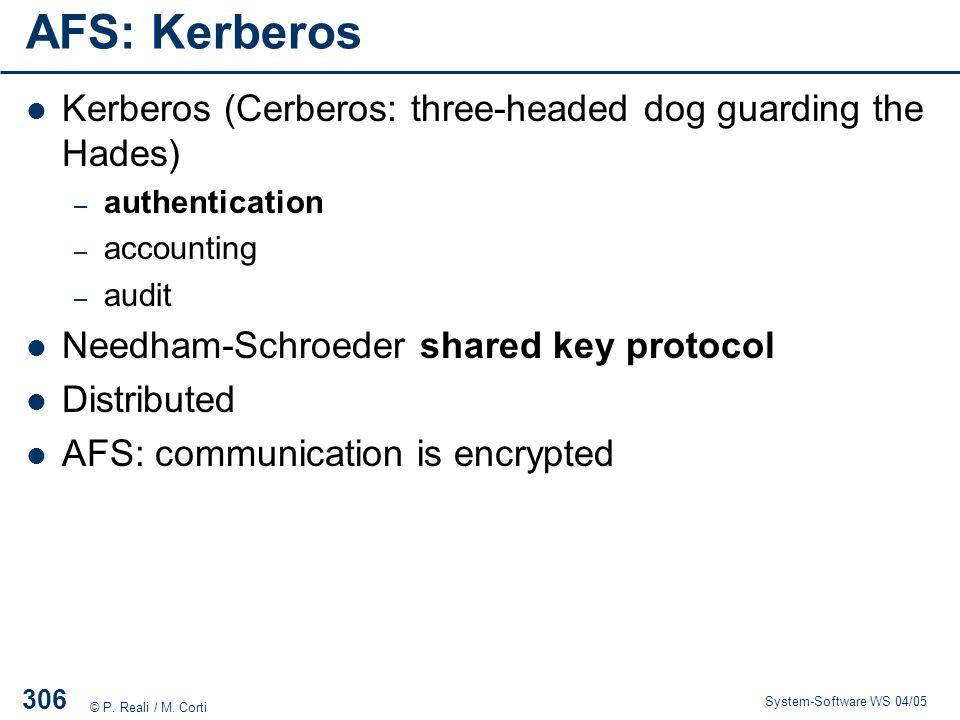 AFS: Kerberos Kerberos (Cerberos: three-headed dog guarding the Hades)