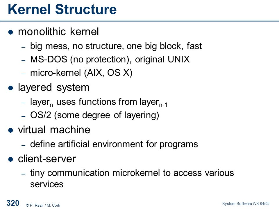 Kernel Structure monolithic kernel layered system virtual machine