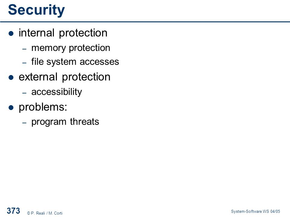 Security internal protection external protection problems: