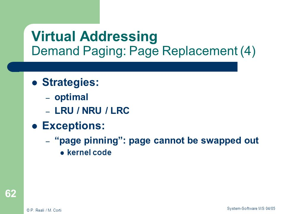 Virtual Addressing Demand Paging: Page Replacement (4)