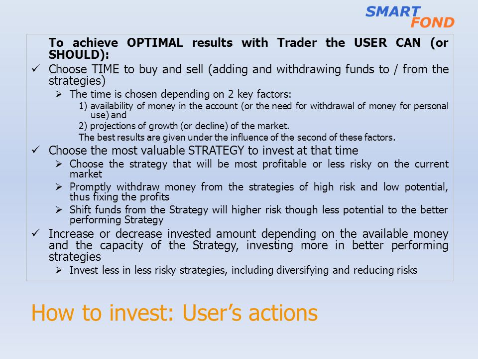 How to invest: User's actions