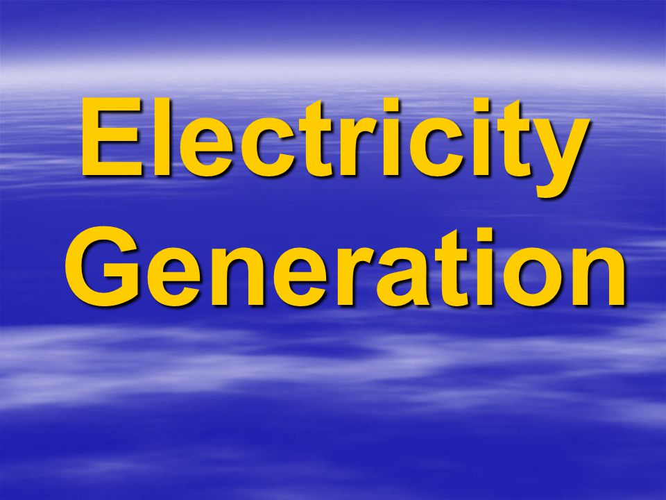 Electricity Generation