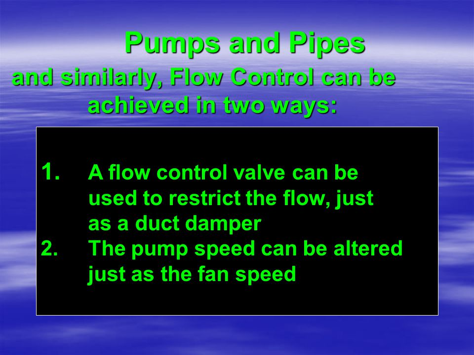and similarly, Flow Control can be achieved in two ways: