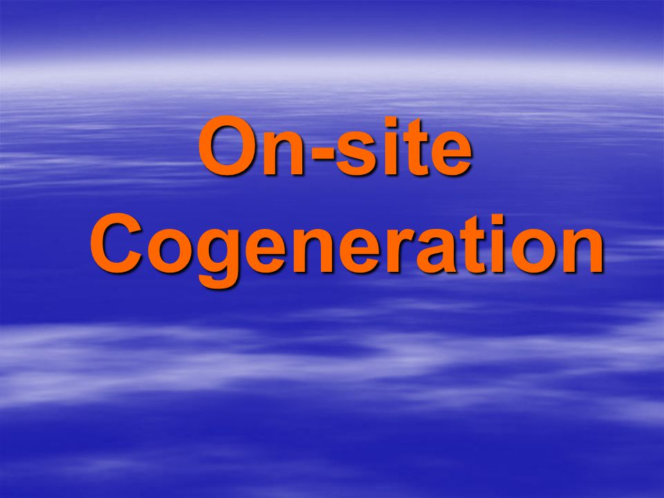 On-site Cogeneration
