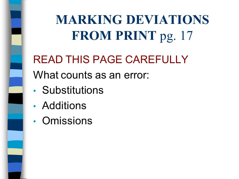 MARKING DEVIATIONS FROM PRINT pg. 17
