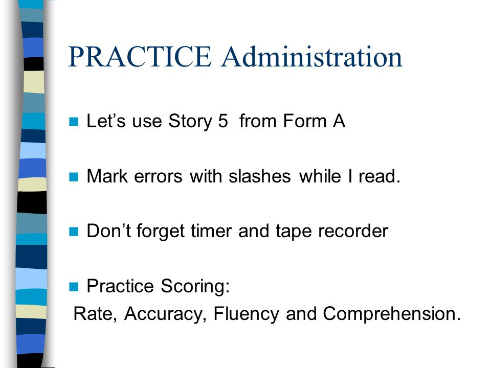 PRACTICE Administration