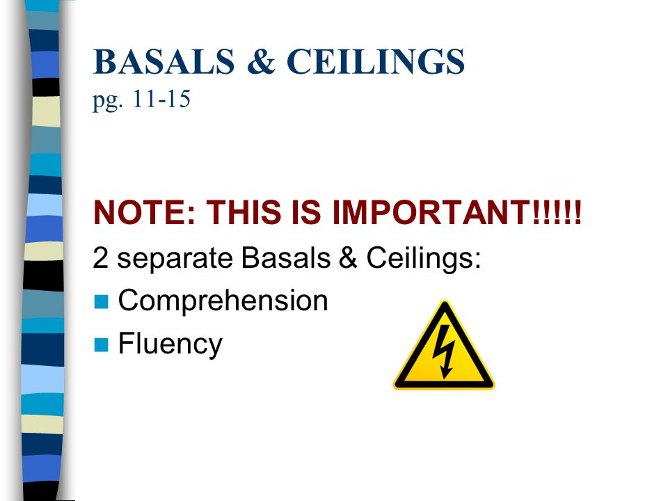 BASALS & CEILINGS pg. 11-15 NOTE: THIS IS IMPORTANT!!!!!