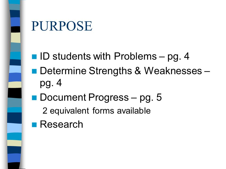 PURPOSE ID students with Problems – pg. 4
