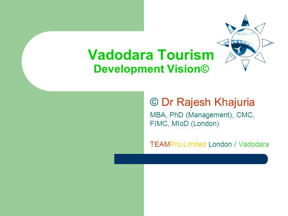 Vadodara Tourism Development Vision©