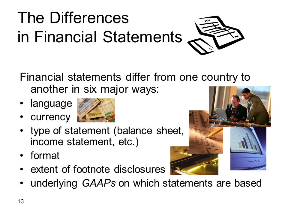 The Differences in Financial Statements