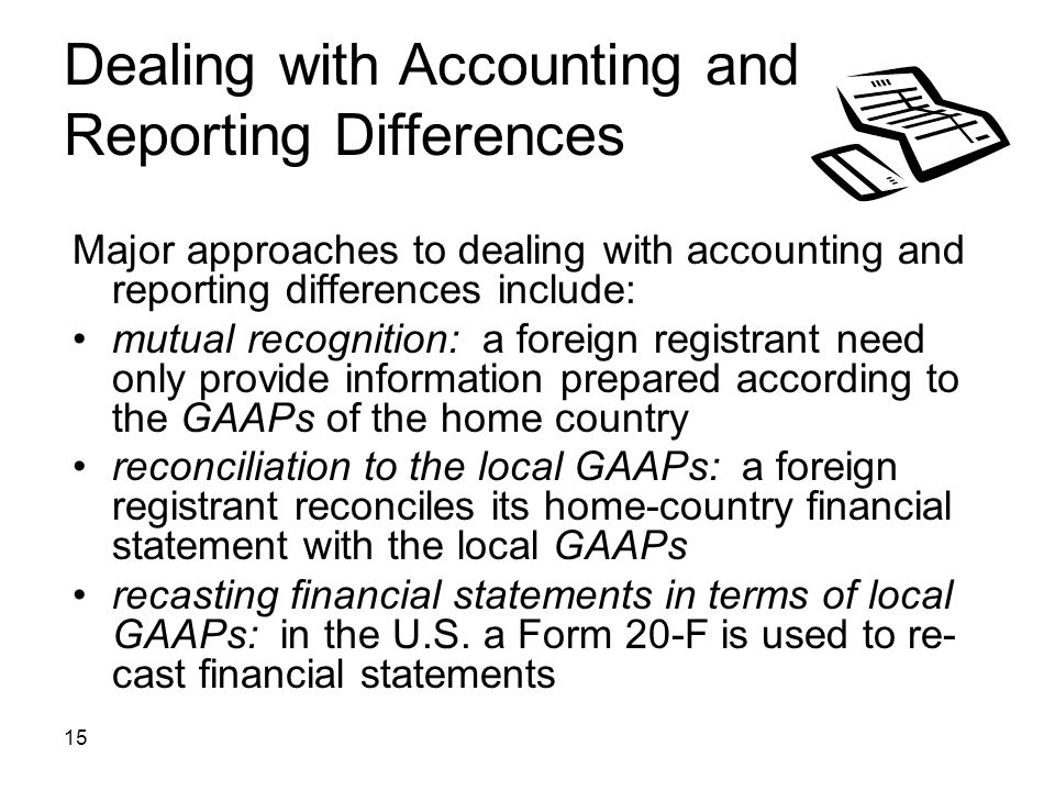 Dealing with Accounting and Reporting Differences
