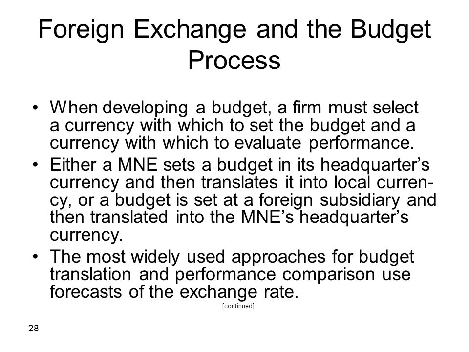 Foreign Exchange and the Budget Process