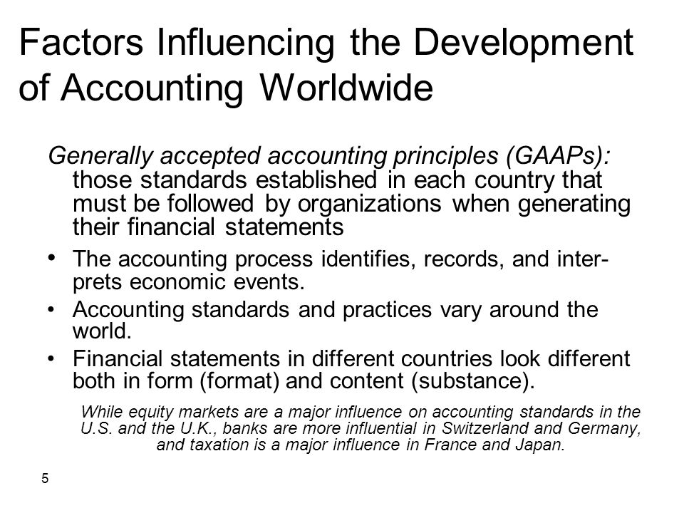 Factors Influencing the Development of Accounting Worldwide