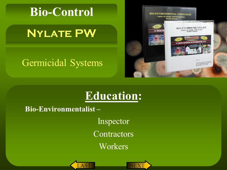 Education: Bio-Environmentalist – Inspector Contractors Workers
