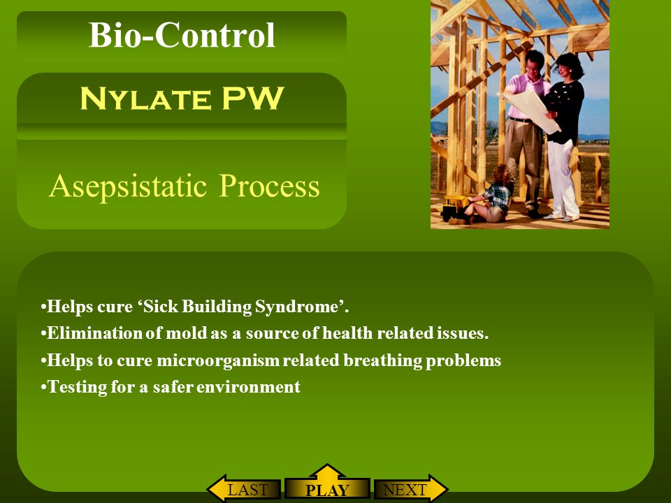 Bio-Control Nylate PW Asepsistatic Process