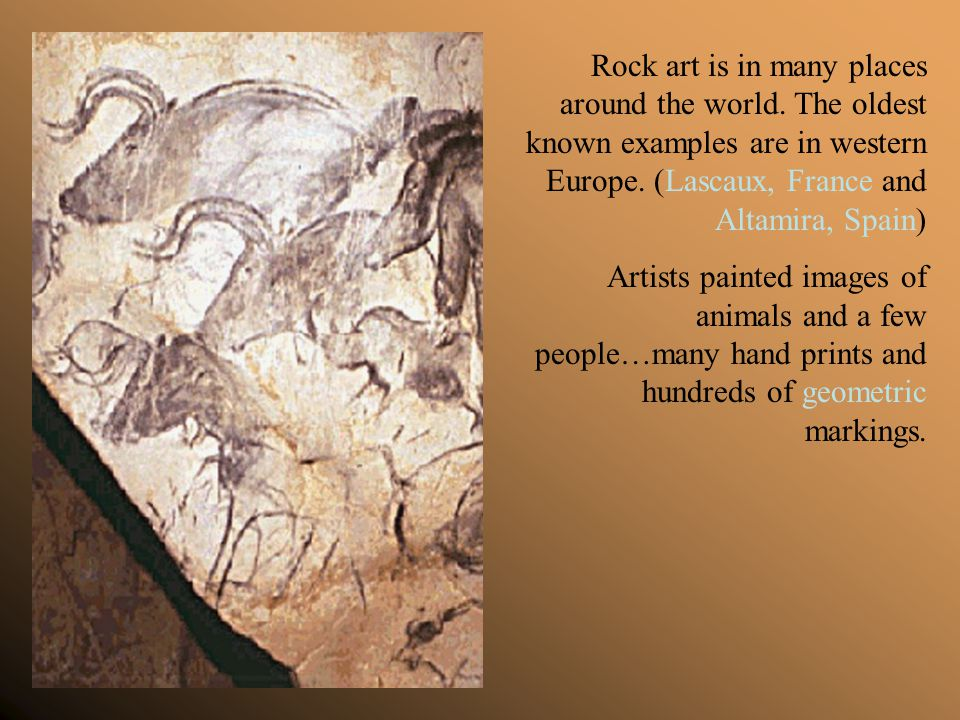 Rock art is in many places around the world