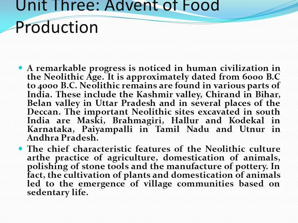 Unit Three: Advent of Food Production