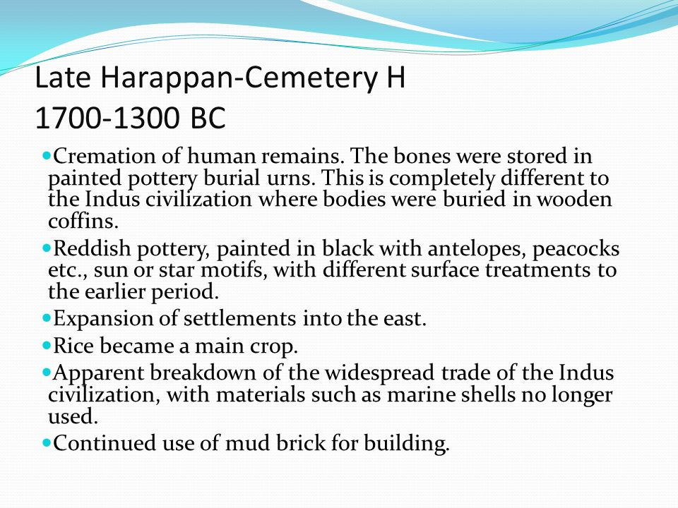 Late Harappan-Cemetery H 1700-1300 BC