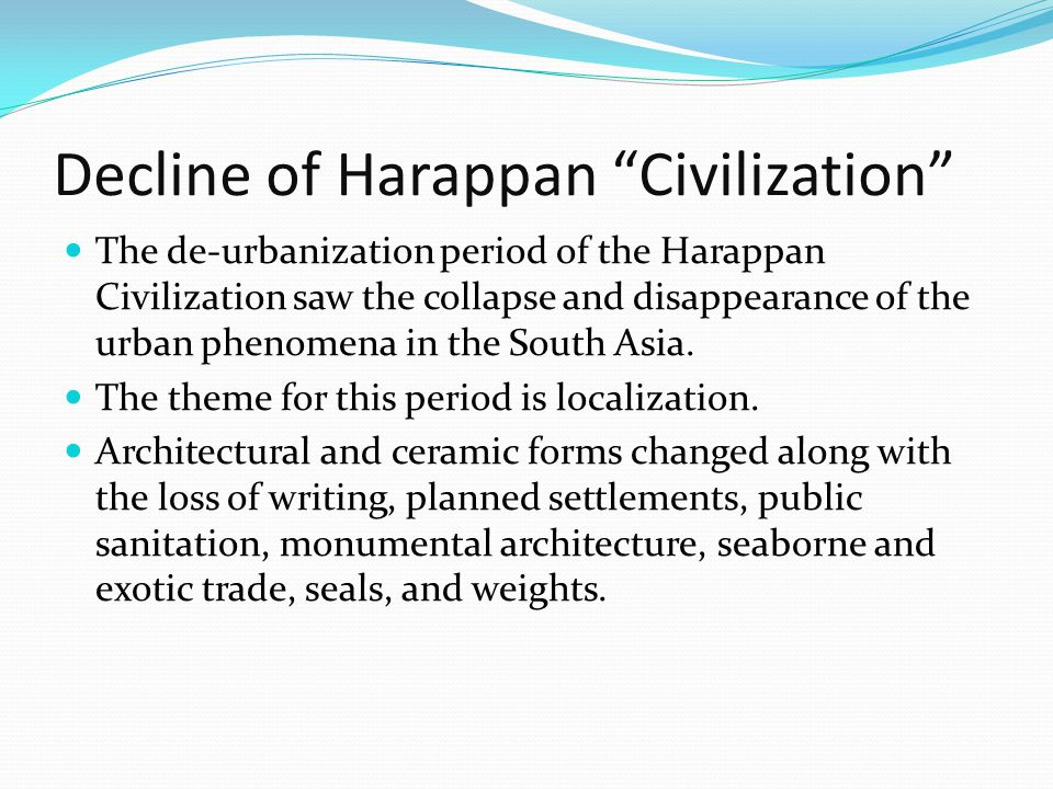 Decline of Harappan Civilization