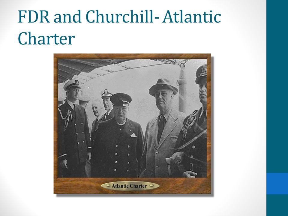 FDR and Churchill- Atlantic Charter