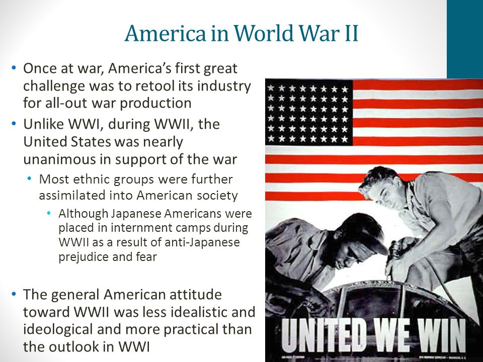 America in World War II Once at war, America's first great challenge was to retool its industry for all-out war production.